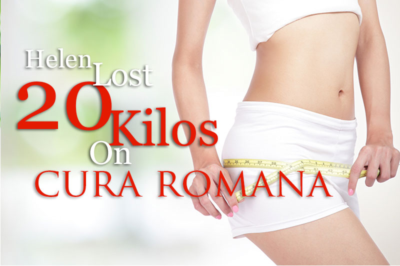 Helen Lost 20 Kilos On Cura Romana