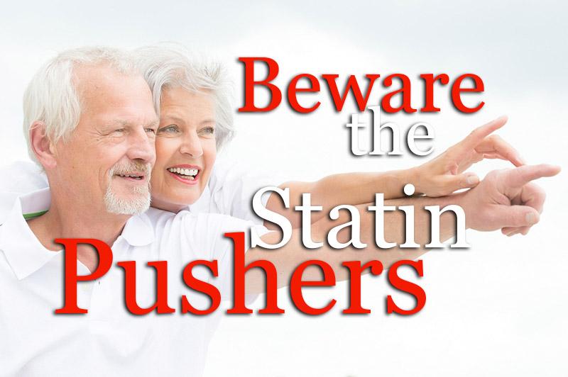 Beware Of Statin Pushers