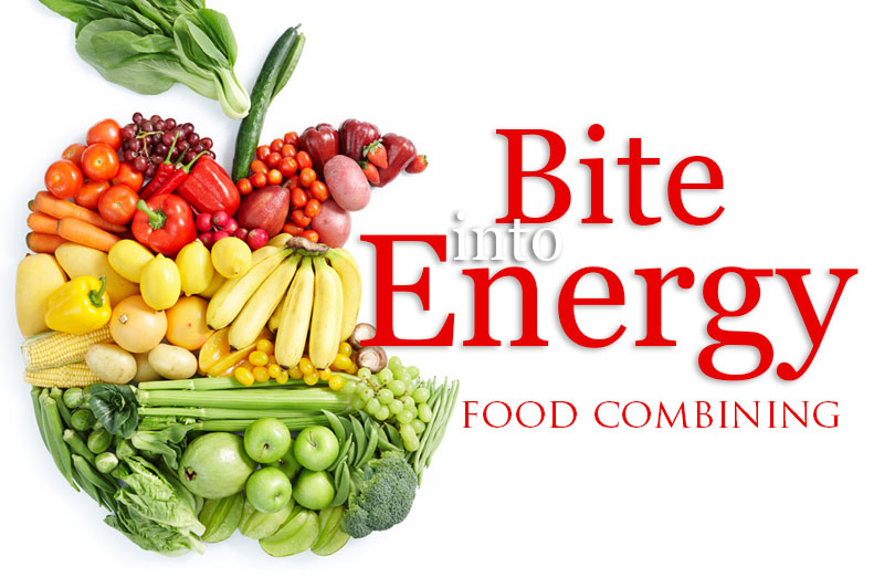 Bite Into Energy - Food Combining