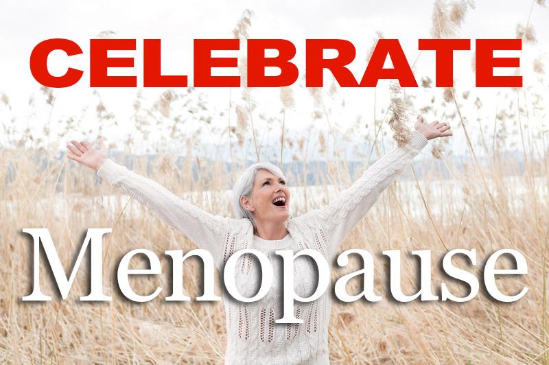 Celebrate Menopause