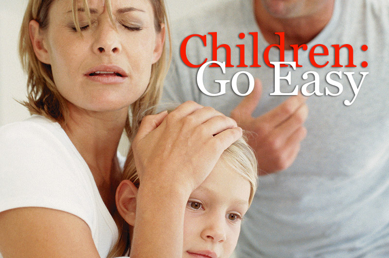 Children: Go Easy