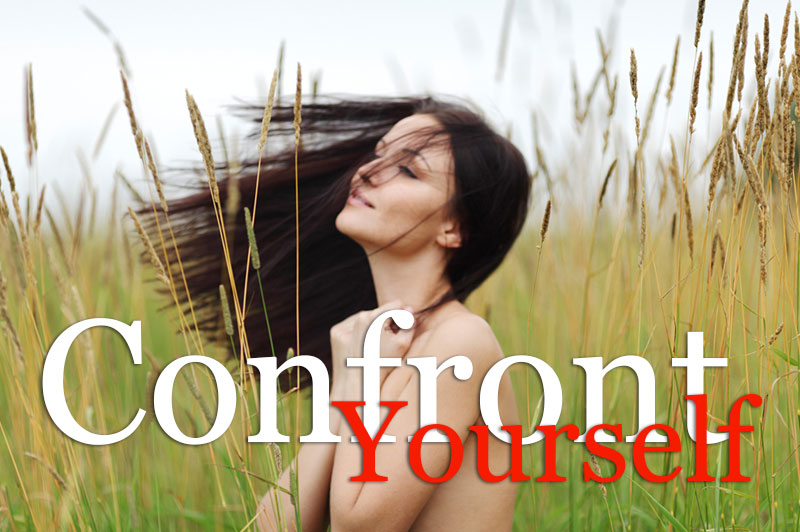 Confront Yourself