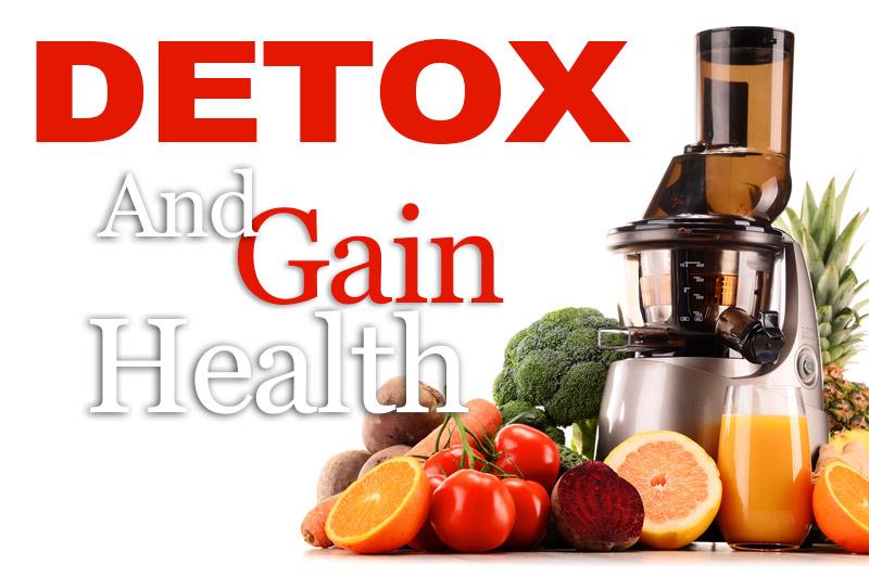 Detox And Gain Health