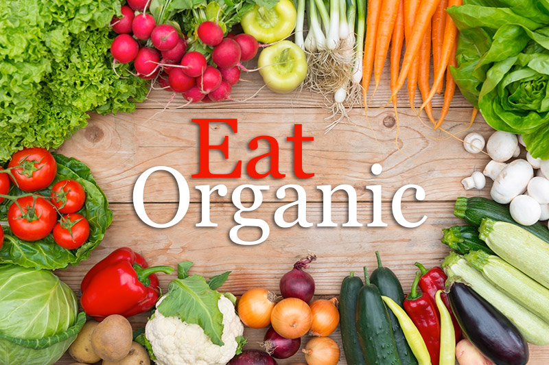 Eat Organic - It's Crazy Not To