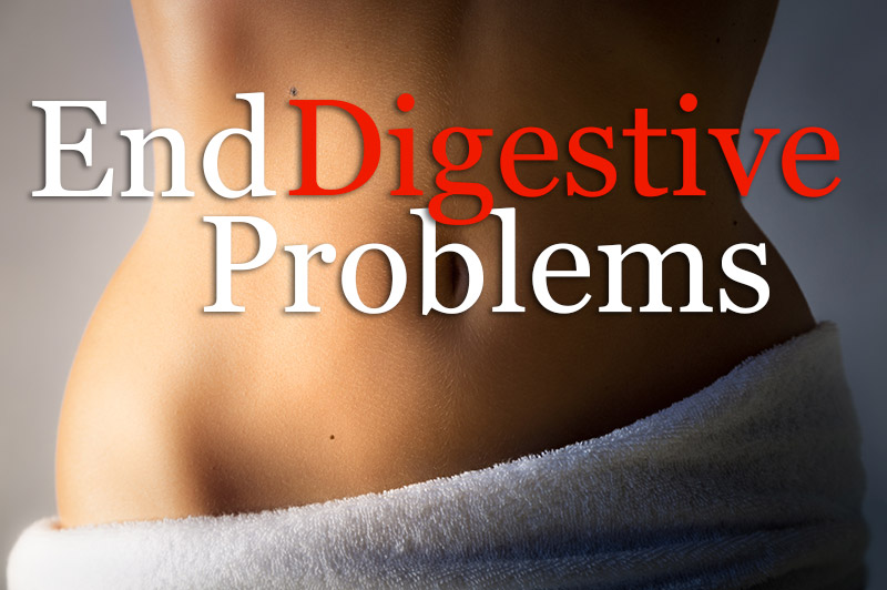 End Digestive Problems And Irritable Bowel Syndrome