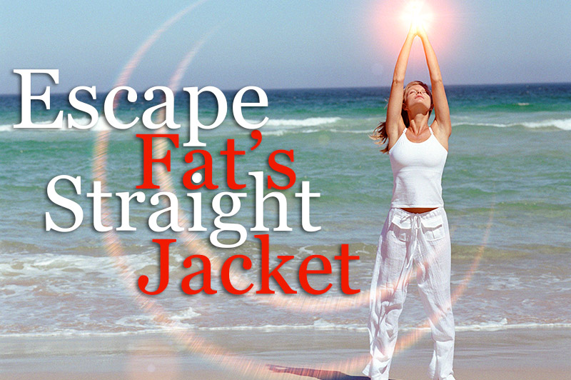 Diets That Work - Escape Fat's Straight Jacket