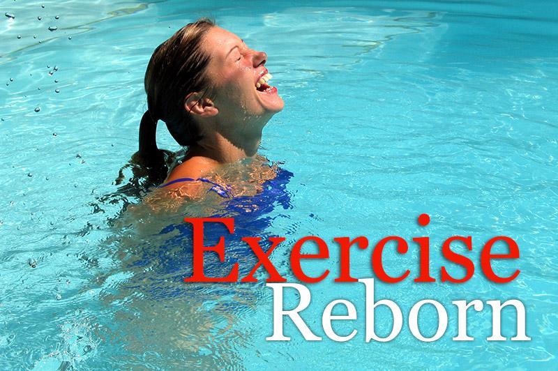 Exercise Reborn