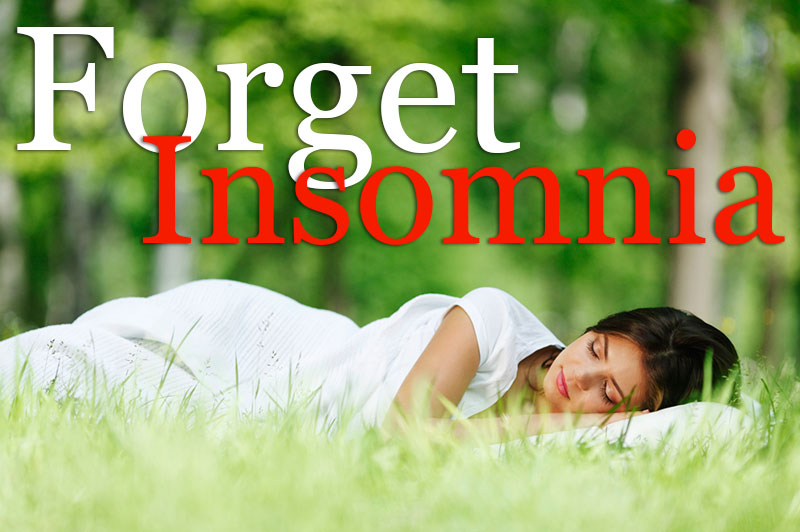 Forget Insomnia