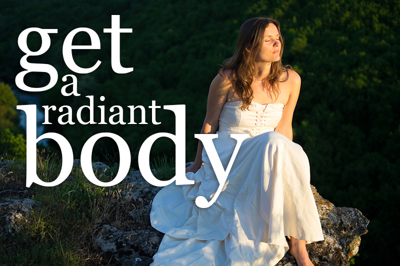 Get A Radiant Body