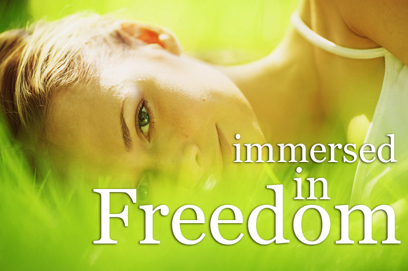 Immersed In Freedom