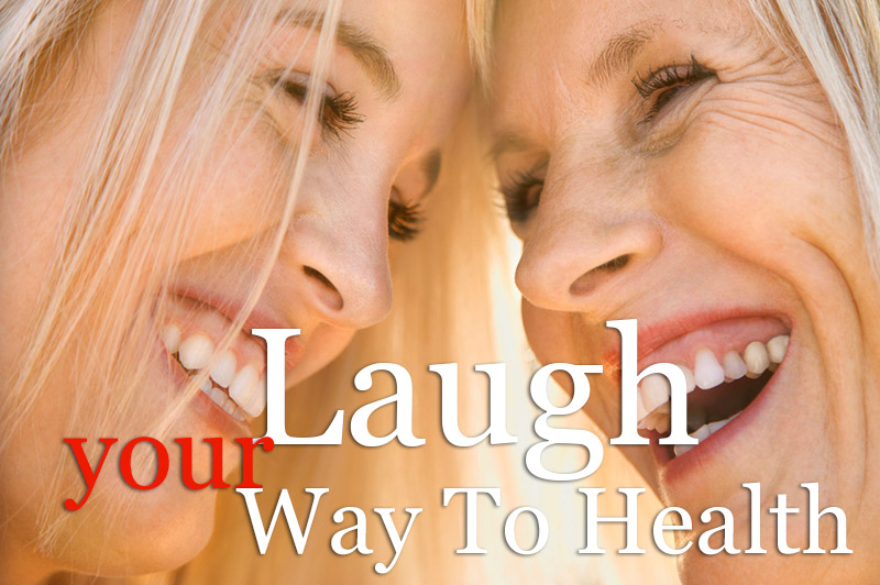 Laugh Your Way To Health