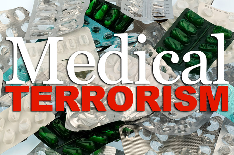 Medical Terrorism