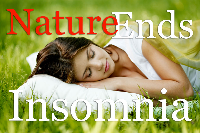 Nature Ends Insomnia
