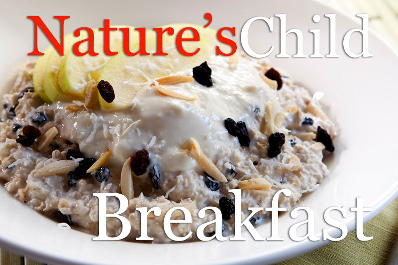 Nature's Child: Breakfast