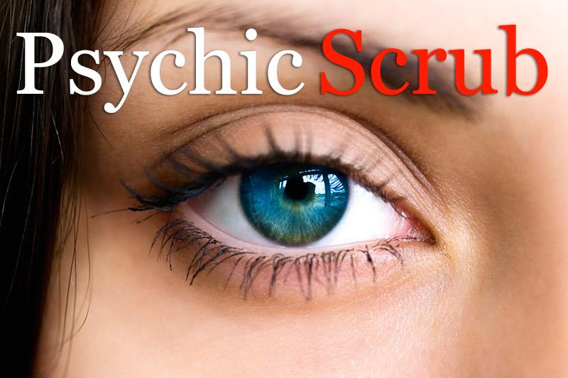 Psychic Scrub
