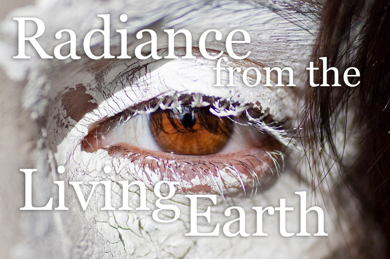 Radiance From The Living Earth