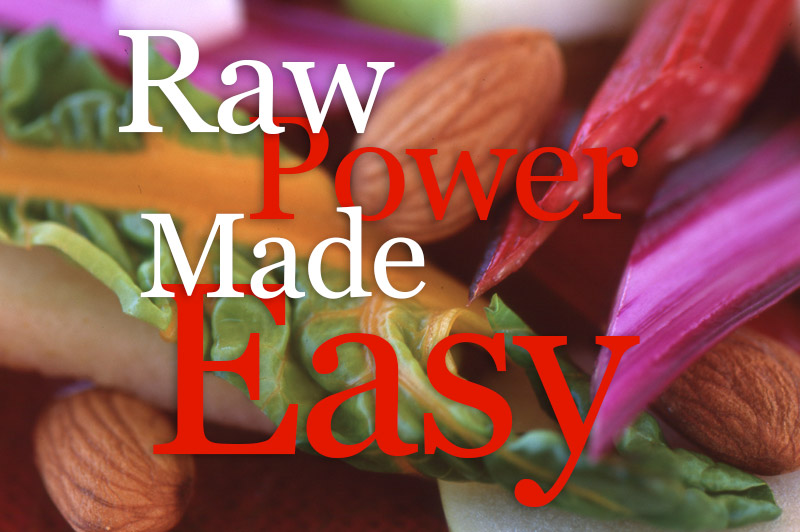 Raw Power Made Easy