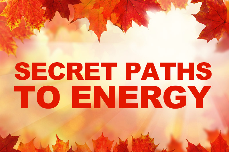 Sacred Truth Ep. 63: Secret Paths To Energy