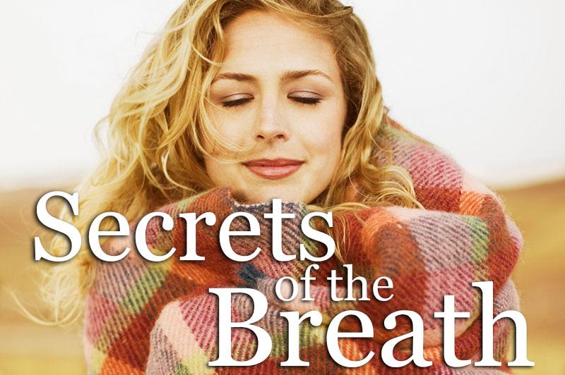 Secrets Of The Breath