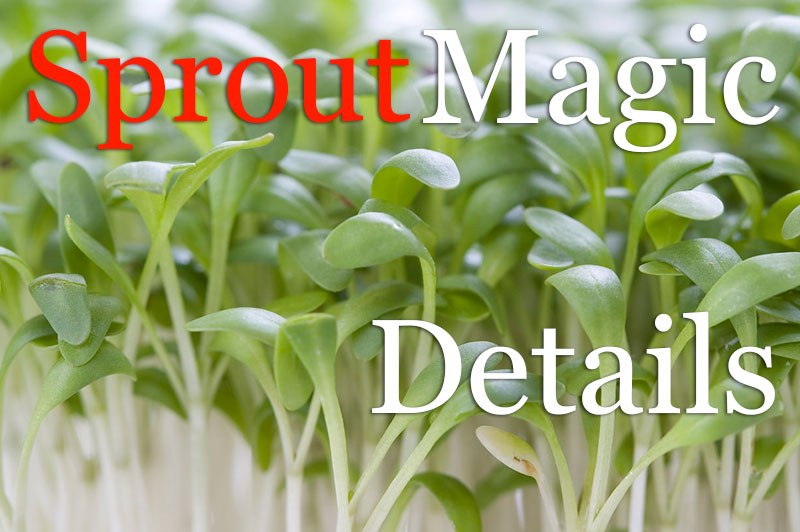 Sprout Magic Details