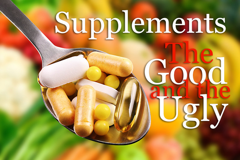 Choose Food Supplements Be Aware Of  The Good And The Ugly