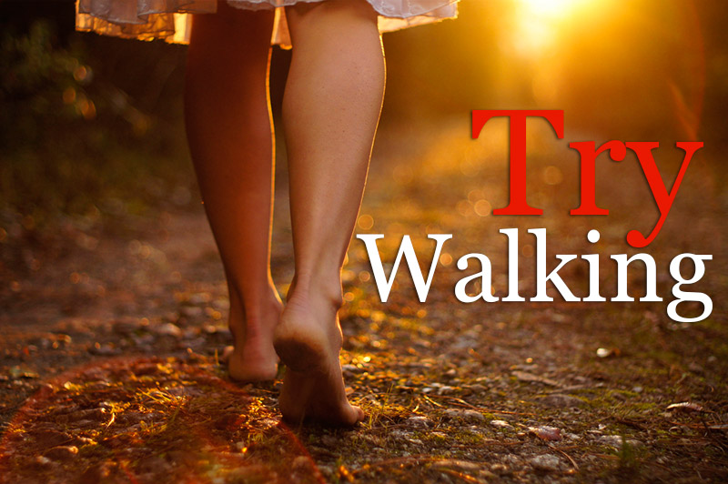Try Walking