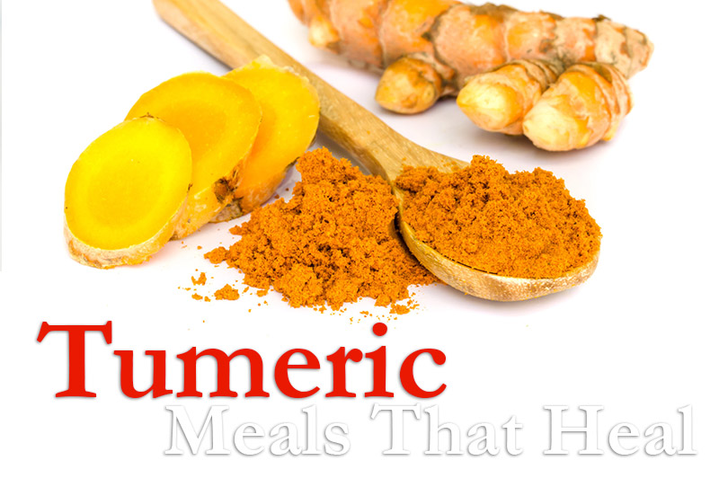 Tumeric - Meals That Heal