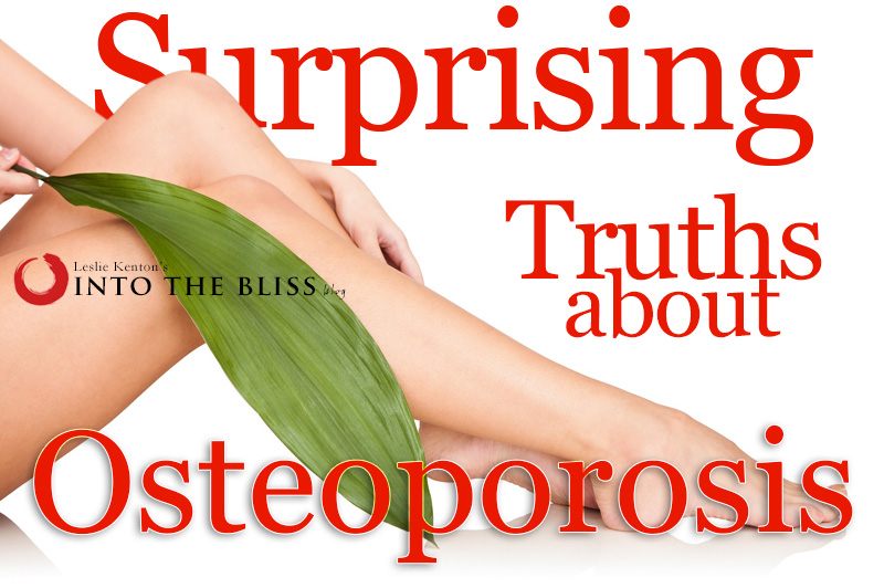 Surprising Truths About Osteoporosis